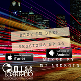 Drop In Deep Sessions Ep 14