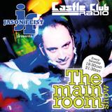 DJ Jason Feist - The Main Room Show - Episode 7