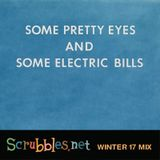 Some Pretty Eyes and Some Electric Bills: Scrubbles.net Winter '17 Mix