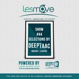 Deep Taac - LesMove shOw #044