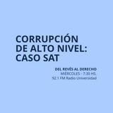 22 ABR 2015 - Corrupción de alto nivel: el caso SAT