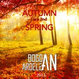 Bogdan Ardelean - Autumn is a 2nd Spring(2013 Promo Mix)