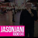 Jason Jani x Radio 041