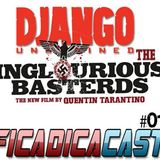 FicadicaCast #01 Django O Bastardo Inglorioso