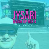JYSÄRI 2016 - Warm Up Mix 4