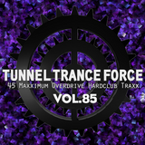 Tunnel Trance Force Vol. 85 CD1