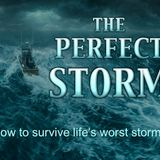 The Perfect Storm Part 1 - Stormology