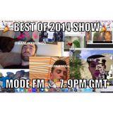 Mode FM - 01/01/15 (BEST OF 2014 SHOW w/ 199? & Mungo)