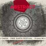 DJ CHEDA - FREE EARTH FESTIVAL - Promo Mix 2018