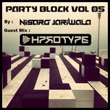 PARTY BLOCK 05 (HPROTYPE GUEST MIX)