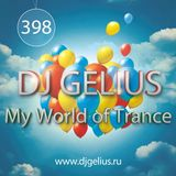 DJ GELIUS - My World of Trance #398 (17.04.2016) MWOT 398