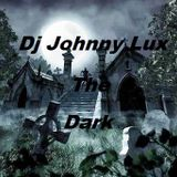 Dj Johnny Lux - The Dark