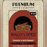 Wally Lopez @ Premium Black (Almeria, 14-09-18)
