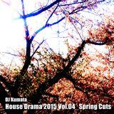 House Drama 2015 Vol.04_Spring Cuts