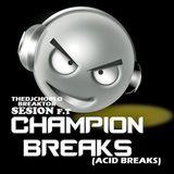 TheDjChorlo Breaktor Sesion - Ft. Champion Breaks (Acid Breaks) 2017