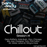 Chillout 14 - 70s & 80s, Gerry Rafferty, Kate Bush, 10cc, Chicago, Foreigner, Toto, Phil Collins