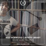 2017.10: HOUSE MUSIC ARCHIVES (2007) / West Norwood Cassette Library (Balamii Radio)