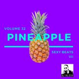 Pineapple Vol. 32 (Sexy Beats VII) - Previews Only for Zouk My World Radio