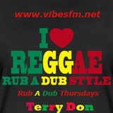 Rub A Dub Thursday - As presented by Terry Don on www.vibesfm.net - 23 November 2017