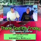 Thank God it`s Friday - DEEREDRADIO vom 07.03.2014  RedtomCat & Wash (Guest Dj)