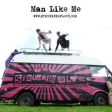 Man Like Me - Strummer of Love Playlist