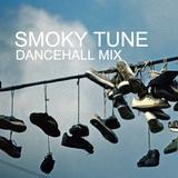Smoky Tune- A 2018 Dancehall Mixtape