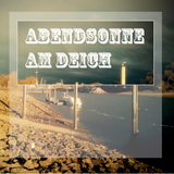 Abendsonne am Deich (far from dancefloor)