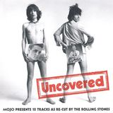 Mojo Presents: Uncovered