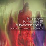 P.Turner DJ Session35 - summertribe II