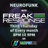 Freak Response - Bassport FM Neurofunk Show, Thursday 16th March 2017