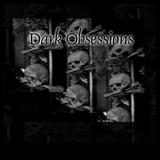 Dark Obsessions XLVI