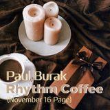 Paul Burak - Rhythm Coffee (Nov 16 Page)