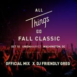 All Things Go Fall Classic 2015 Promo Mix