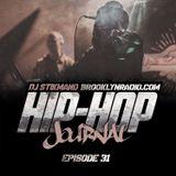 Hip Hop Journal Episode 31 w/ DJ Stikmand