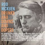 ROD McKUEN Drunks and downs and dopers...
