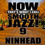Now That's What I Call Smooth Jazz! 9