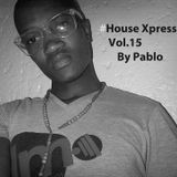 #House Xpression vol.15 by Pablo