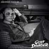 Quiet Disorder - Disorder Radio #6