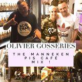 Olivier Gosseries presents :  The 'Manneken Pis Café' Mix ! volume 1