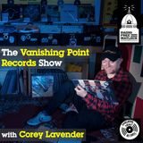 The Vanishing Point Records Show, with Corey Lavender, Oct 3, 2018