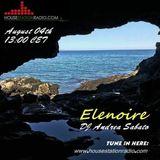 ELENOIRE Dj Andrea Sabato live on HOUSE STATION RADIO 04.08.18