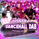 DJSEEBMUSIQ - DANCEHALL DAB (DANCEHALL MIX 2016)