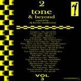 2 tone & beyond pt 3