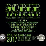Sober Takeover @ 628 Stage