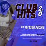 CLUBS HITS 2.0 OFFICIAL MIXTAPE - DJ JEFREY KINGS & DJ HARDSCRATCH