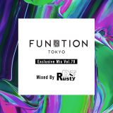FUNKTION TOKYO Exclusive Mix Vol.79 Mixed By DJ RUSTY