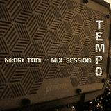 Nikola Toni - Mix Session (Tempo)
