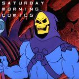 "Saturday Morning Comics #134 ""The New Skeleton Crew"""