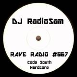 RadioSam Presents RAVE RADIO #067 LIVE on Code South 105.6 FM 09/01/2018