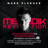 MELODIK REVOLUTION 044 WITH MARK PLEDGER